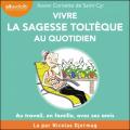 Couverture Vivre la sagesse toltèque Editions Audiolib 2020