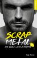 Couverture Scrap Metal, tome 3 : Une seule ligne d'arrivée  Editions Hugo & cie (New romance) 2021