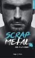 Couverture Scrap Metal, tome 1 : Mis à la casse Editions Hugo & cie (Poche - New romance) 2021