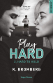 Couverture Play Hard, tome 2 : Hard to hold Editions Hugo & cie (New romance) 2021