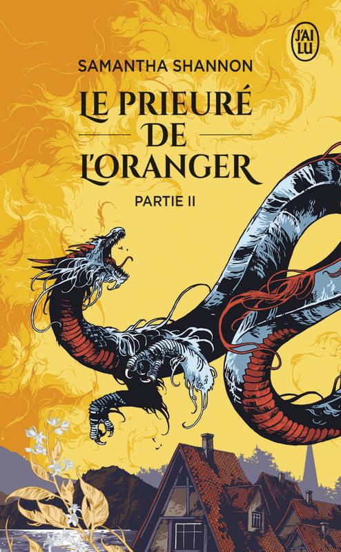 Couverture Le Prieuré de l'Oranger (J'ai Lu), tome 2