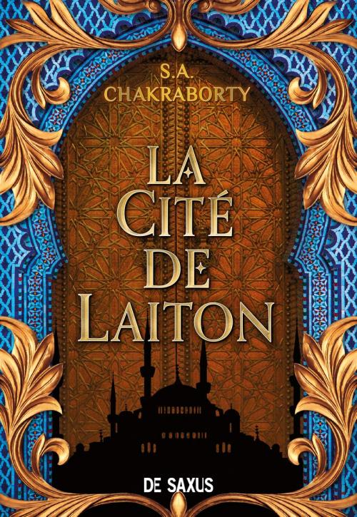 Couverture Daevabad, tome 1 : La Cité de Laiton