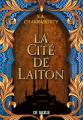 Couverture Daevabad, tome 1 : La Cité de Laiton Editions de Saxus 2021