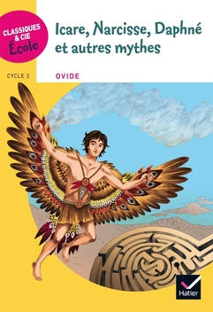 Couverture Icare, Narcisse, Daphné et autres mythes