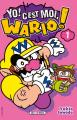Couverture Yo ! C'est moi, Wario !, tome 01 Editions Soleil 2021