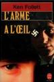 Couverture L'Arme à l'oeil Editions Le Livre de Poche 1980