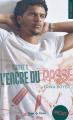 Couverture L'encre du passé, tome 1 Editions Hugo & cie (New romance) 2021