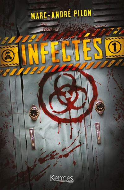 Couverture Infectés, tome 1