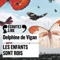 Couverture Les enfants sont rois Editions Gallimard  (Ecoutez lire) 2021