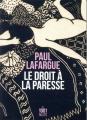 Couverture Le droit à la paresse Editions Mille et une nuits (La petite collection) 2020