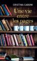 Couverture Une vie entre les pages Editions de Noyelles 2021