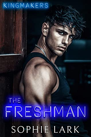 Couverture Kingmakers, book 1: The freshman