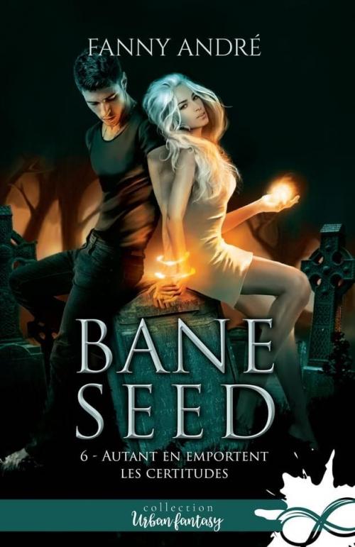 Couverture Bane Seed, tome 6 : Autant en emportent les Certitudes