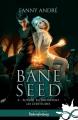 Couverture Bane Seed, tome 6 : Autant en emportent les Certitudes Editions Infinity 2021