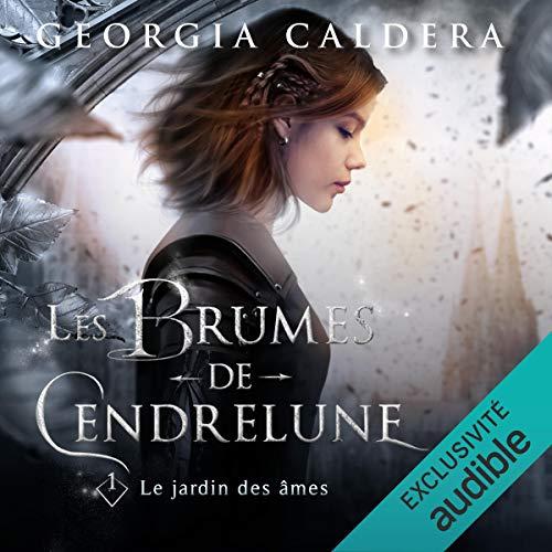 Couverture Les Brumes de Cendrelune, tome 1 : Le jardin des âmes