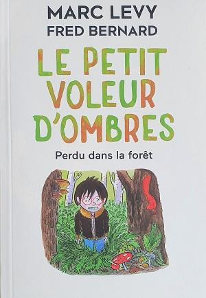 Couverture Le petit voleur d'ombres, tome 2 : Perdu dans la forêt