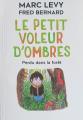 Couverture Le petit voleur d'ombres, tome 2 : Perdu dans la forêt Editions de Noyelles 2021