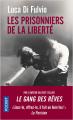 Couverture Les prisonniers de la liberté Editions Pocket 2021