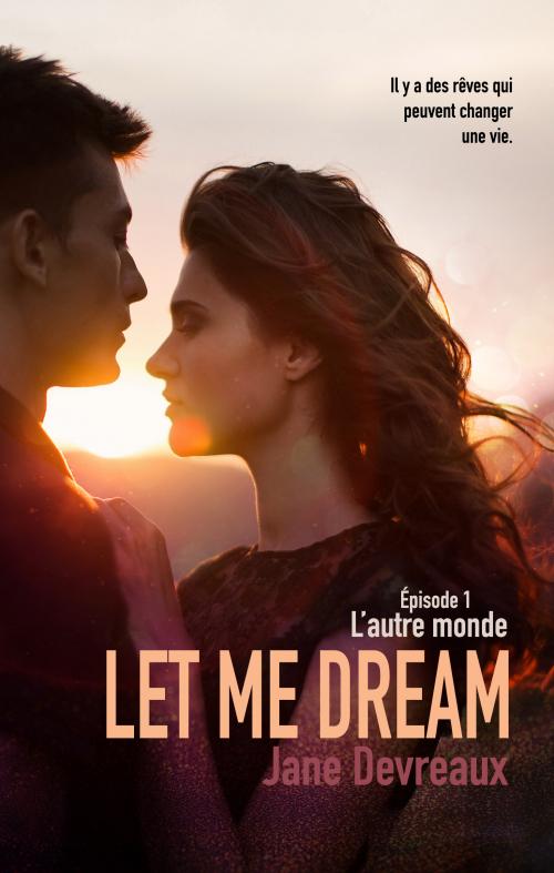 Couverture Let Me Dream, tome 1 : L'autre monde