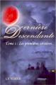 Couverture Dernière Descendante, tome 1 : Les premières sorcières Editions Autoédité 2021