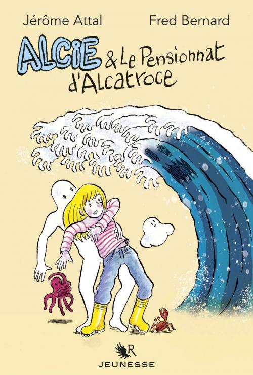 Couverture Alcie & le pensionnat d'Alcatroce