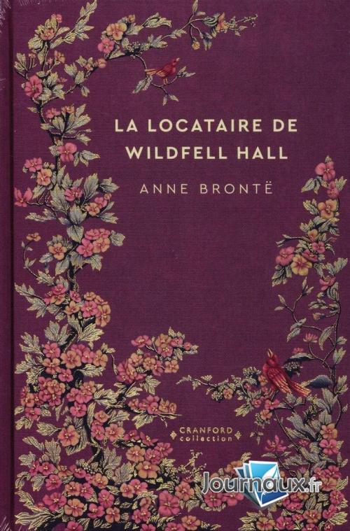 Couverture La recluse de Wildfell hall / La châtelaine de Wildfell hall / La dame du manoir de Wildfell hall / La dame du château de Wildfell