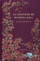 Couverture La recluse de Wildfell hall / La châtelaine de Wildfell hall / La dame du manoir de Wildfell hall / La dame du château de Wildfell Editions RBA (Romans éternels) 2021