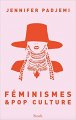 Couverture Féminismes & Pop culture  Editions Stock (Essais et Documents) 2021