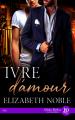 Couverture Ivre d'amour Editions Juno Publishing (Daphnis) 2021