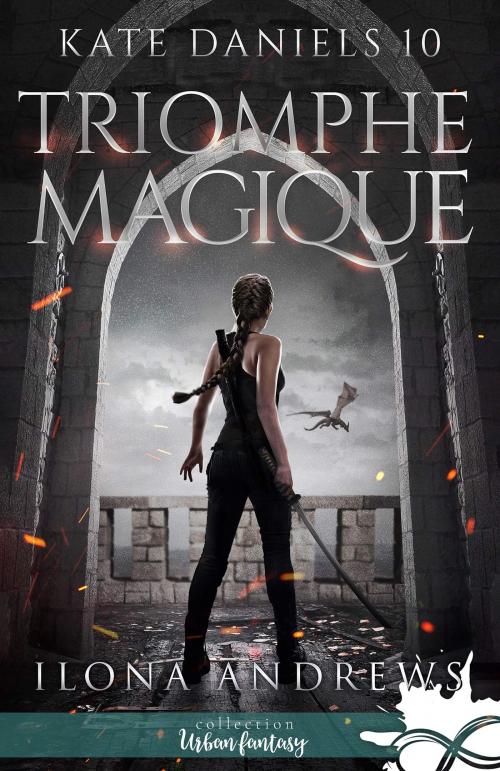 Couverture Kate Daniels, tome 10 : Triomphe magique