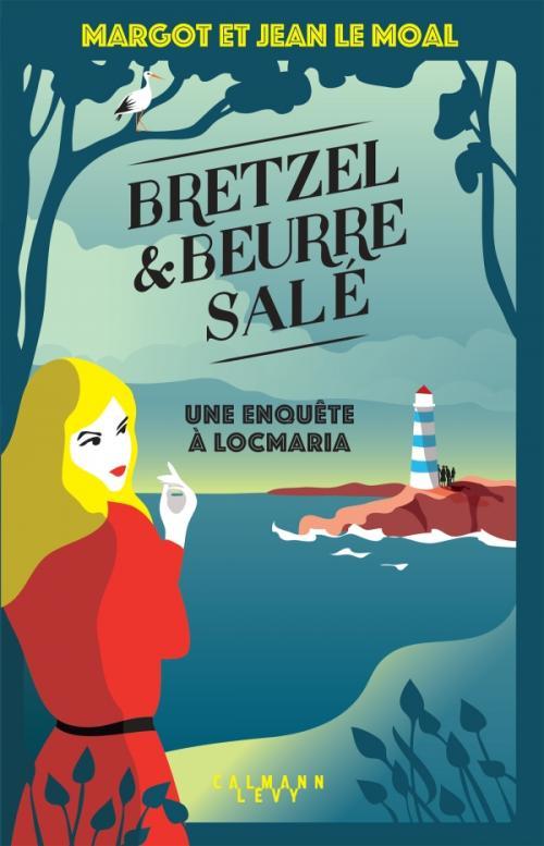 Couverture Bretzel & beurre salé, tome 1 : Une enquête à Locmaria