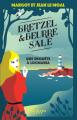 Couverture Bretzel & beurre salé, tome 1 : Une enquête à Locmaria Editions Calmann-Lévy (Littérature française) 2021