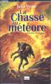 Couverture La Chasse au météore Editions L'Archipel 2002