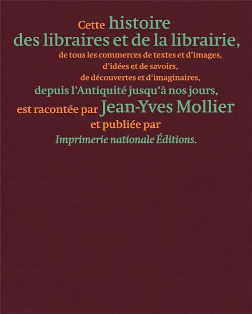 Couverture Histoire des libraires et de la librairie de l'Antiquité jusqu'à nos jours