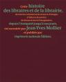 Couverture Histoire des libraires et de la librairie de l'Antiquité jusqu'à nos jours Editions Actes Sud 2021