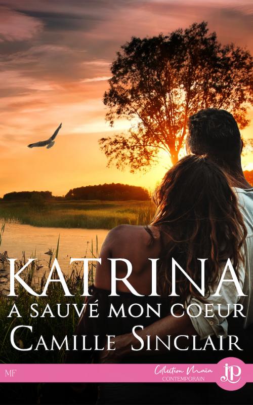 Couverture Katrina a sauvé mon coeur