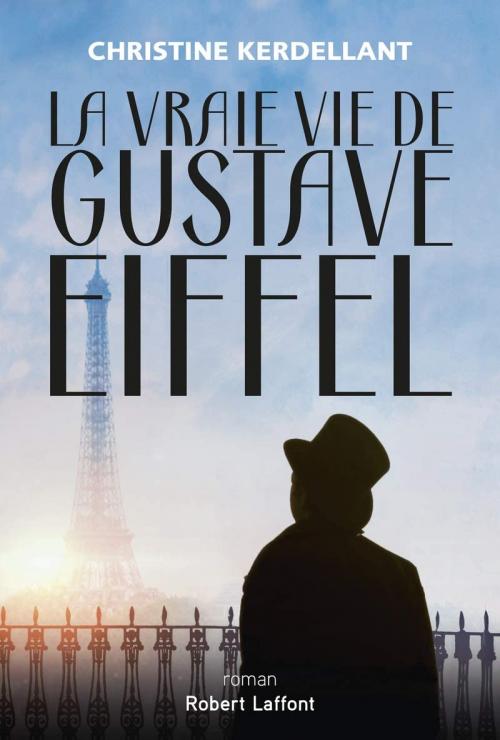 Couverture La vraie vie de Gustave Eiffel