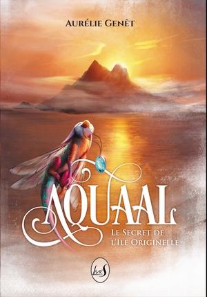 Couverture Aquaal, tome 1 : Le secret de l'île Originelle