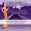 Couverture Son espionne royale, tome 2 : Son espionne royale et le mystère bavarois Editions Lizzie 2020
