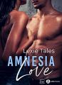 Couverture Amnesia Love Editions Addictives (Luv) 2021