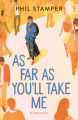 Couverture As Far As You'll Take Me Editions Bloomsbury 2021