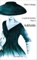 Couverture Le Goût du bonheur, tome 2 : Adélaïde Editions Nomades 2016
