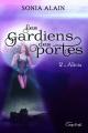 Couverture Les gardiens des portes, tome 2 : Alicia Editions Coup d'Oeil 2020