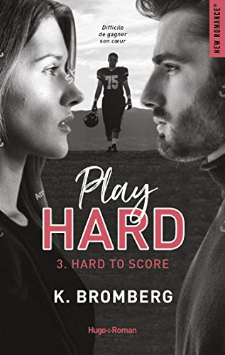 Couverture Play Hard, tome 3 : Hard to score