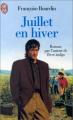 Couverture Juillet en hiver Editions J'ai Lu 1995