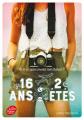 Couverture 16 ans, 2 étés Editions Le Livre de Poche (Jeunesse) 2019