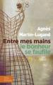 Couverture Entre mes mains le bonheur se faufile Editions Libra Diffusio 2015