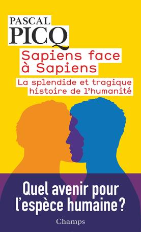 Couverture Sapiens face à Sapiens : La splendide et tragique histoire de l'humanité