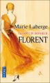 Couverture Le Goût du bonheur, tome 3 : Florent Editions Pocket 2009