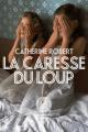 Couverture La caresse du loup Editions L'Iconoclaste 2021